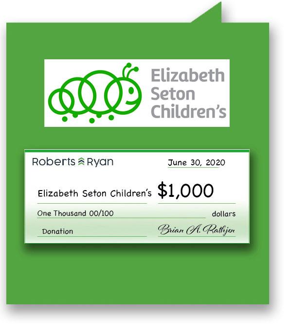$1,000 donation to Elizabeth Seton Childrens