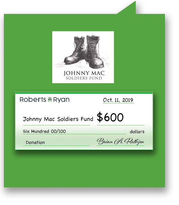 $600 donation to Johnny Mac Soldiers Fund